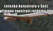 Vložil: Admin Ohromná kulturní i lidská tragédie. Ruské letadlo Tu-154 s 92 lidmi na palubě se v neděli zřítilo do Černého moře. Stroj mířil z Moskvy na vojenskou základnu v […]