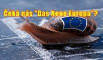 """Německý vicekancléř vyzval ke vzniku 2-rychlostní Evropy, což by ale znamenalo konec Lisabonu a s tím i konec EU v dnešní podobě. Německý projekt """"Das Neue Europa"""" nabírá reálné obrysy. Brusel končí?"""