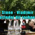 Vložil: Admin Poslední, čtvrtý díl rozhovoru amerického oskarového režiséra Olivera Stone s Vladimírem Putinem. Díl čtvrtý: Jestliže se vám video nezobrazí, aktivujte ve svém PC Adobe FlashPlayer, od verze 8 […]